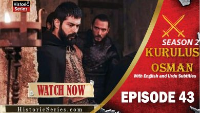 Photo of Kurulus Osman Season 2 Episode 43 with English & Urdu Subtitles