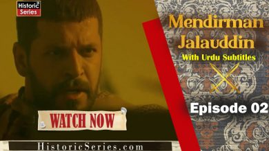 Photo of Mendirma Jalaluddin Episode 2 With Urdu and English Subtitles