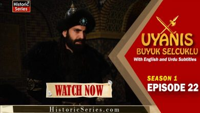 Photo of Uyanis Buyuk Selcuklu Episode 22 Urdu and English