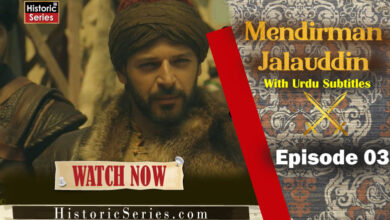 Photo of Mendirman Jaloliddin-Episode 3 Urdu and english Subtitles